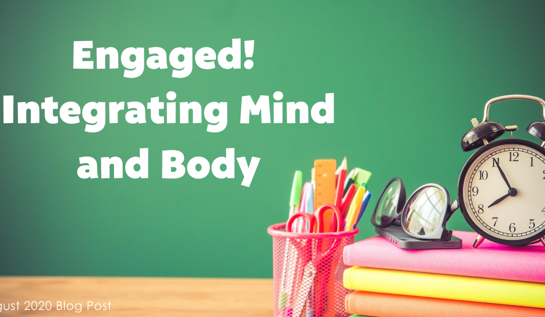 Engaged! Integrating Mind and Body