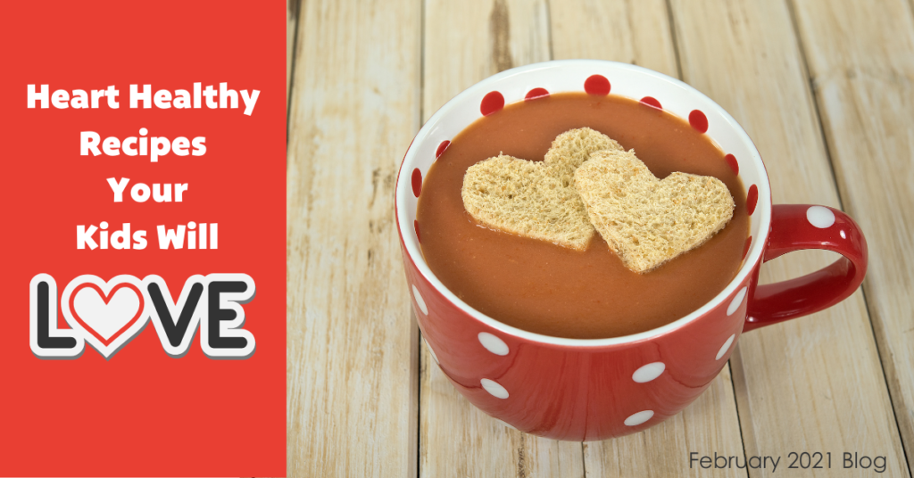 Heart Healthy Recipes Your Kids Will Love